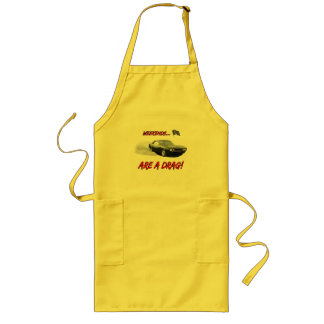 """Apron with """"Weekends Are A Drag"""" design"""