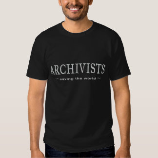 Archivists - Saving the World T-shirts