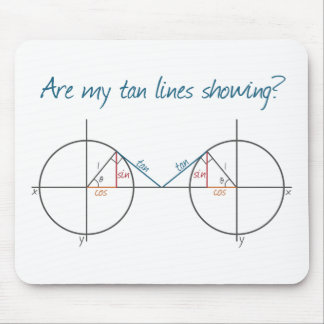 Are my Tan Lines Showing? Mouse Pad