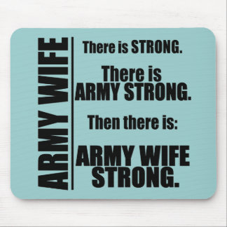 Army Wife Strong Mouse Pad