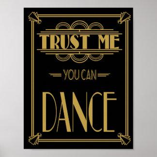 Art Deco Roaring 20's Trust me you can Dance print