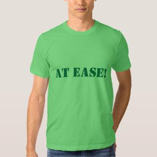 AT EASE! SHIRTS