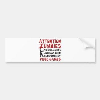 Attention Zombies Video Games Bumper Sticker