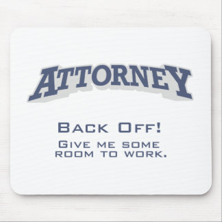 Attorney / Back Off Mouse Pad