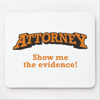 Attorney / Evidence Mouse Pad