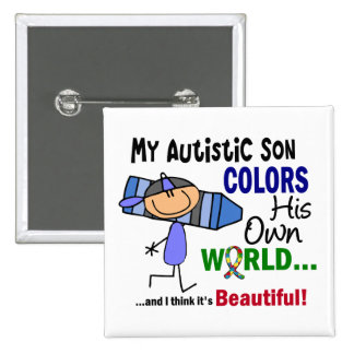 Autism COLORS HIS OWN WORLD Son 15 Cm Square Badge