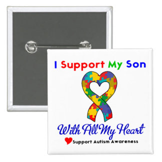 Autism: I Support My Son With All My Heart 15 Cm Square Badge