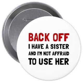 Back Off Sister 10 Cm Round Badge