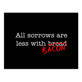 Bacon All Sorrows are Less Postcard