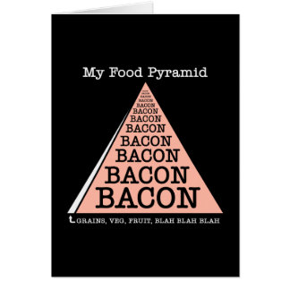 Bacon Food Pyramid Greeting Card