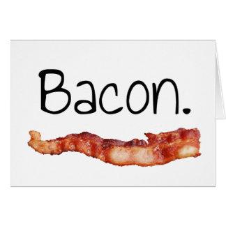Bacon. Greeting Card