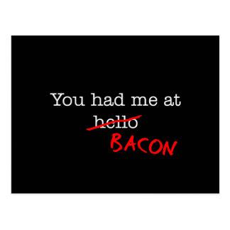 Bacon You Had Me At Postcard
