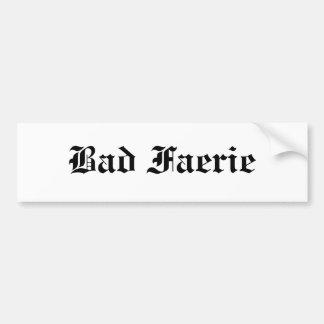 Bad Faerie Bumper Sticker