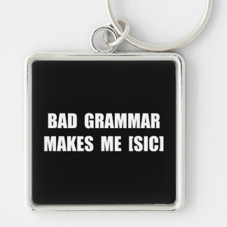 Bad Grammar Silver-Colored Square Key Ring