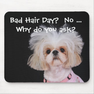 Bad Hair Day? Mouse Pad