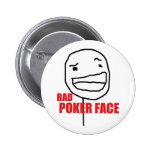 Bad Poker Face 6 Cm Round Badge