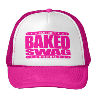 BAKED SWAG - I Smoke Out To All My Weakling Haters Cap
