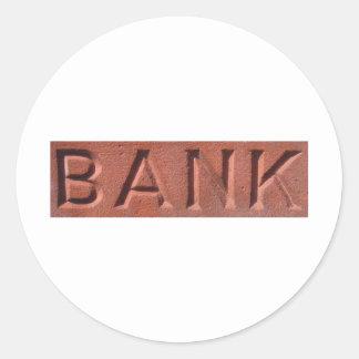 Bank Brick Round Sticker