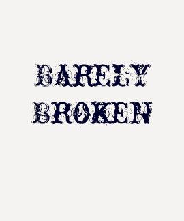 Barely Broken Jersey T Shirt