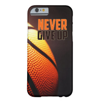 Basketball motivation - never give up by storeman barely there iPhone 6 case