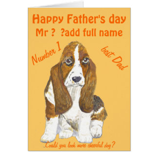 Basset Hound Happy Father's Day , add name front Greeting Card