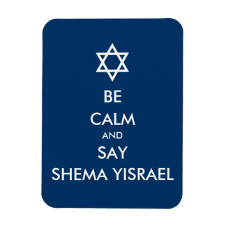 Be Calm And Say Shema Yisrael Rectangular Photo Magnet