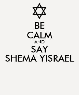 Be Calm And Say Shema Yisrael Shirts