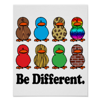 Be Different Ducks Poster