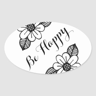 Be Happy Oval Simple Sticker