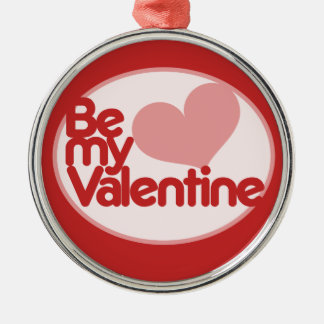 Be my Valentine Silver-Colored Round Decoration