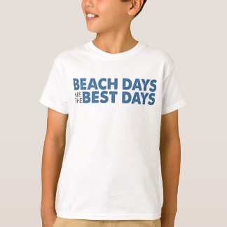 Beach Days Are The Best Days Shirts