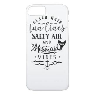 Beach Hair, Tan Lines, Salty Air, & Mermaid Vibes iPhone 7 Case