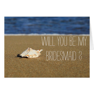 Beach Waves Seashell Will You Be My Bridesmaid Note Card