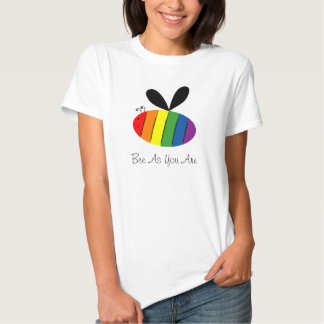 Bee As You Are Shirt