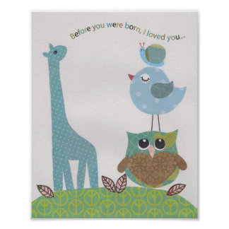 Before you were born, I loved you Nursery wall art Poster