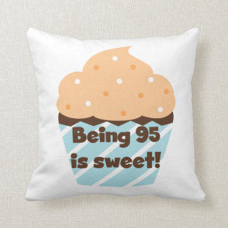 Being 95 is Sweet Birthday T-shirts and Gifts Cushions
