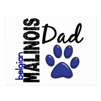 Belgian Malinois Dad 2 Postcard