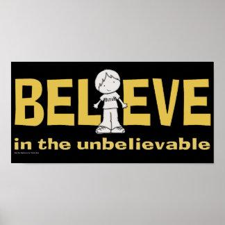 Believe in the Unbelievable Poster