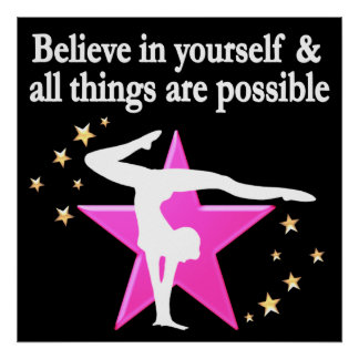 BELIEVE IN YOUR GYMNASTICS GOALS AND DREAMS POSTER