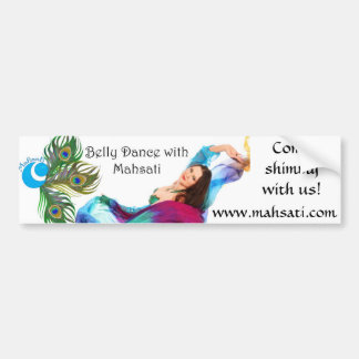 Belly Dance With Mahsati Bumper Sticker