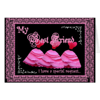 BEST FRIEND Maid of Honour - Pink Gowns and Lace Greeting Card
