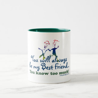 Best Friends Knows Two-Tone Mug