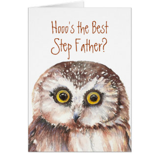 Best Step-Father's Day Custom Wise Owl Humor Greeting Card
