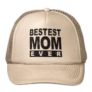 Bestest Mom Ever Cap