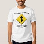 Beware Of Merge Zones (Traffic Merge Sign Humour) T-shirt