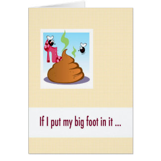 Big mouth apology card, put foot in it. greeting card