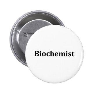 biochemist 6 cm round badge