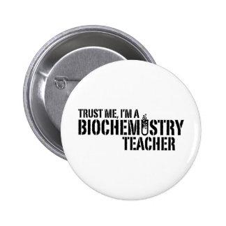 Biochemistry Teacher 6 Cm Round Badge