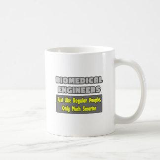 Biomedical Engineers...Smarter Basic White Mug