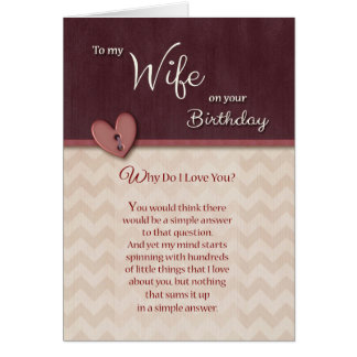 Birthday to Wife - Why Do I Love You? Greeting Card